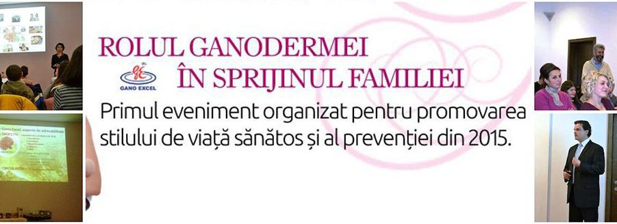 Rolul Ganodermei în sprijinul familiei 2015